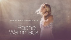 Something People Say (Audio) - Rachel Wammack
