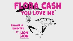 You Love Me (Lyric Video) - flora cash