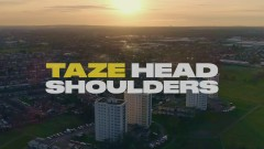 Head Shoulders - Taze