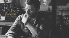 Drowning (Piano Version [Audio]) - Chris Young