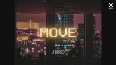 Move (Pseudo Video) - JØRD