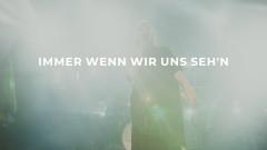 Immer wenn wir uns sehn (Songpoeten Lyric Video) - LEA