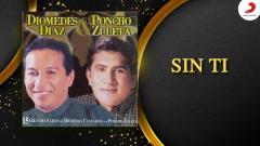 Sin Ti (Cover Audio Parranda) - Diomedes Diaz,  Poncho Zuleta