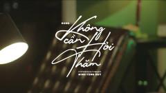 Không Cần Hỏi Thăm - Đinh Tùng Huy, ACV