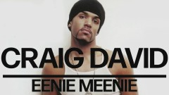Eenie Meenie (Official Audio) - Craig David