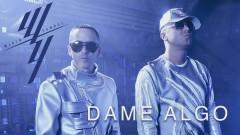 Dame Algo (Audio) - Wisin & Yandel, Bad Bunny