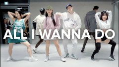 All I Wanna Do - Jay Park / Mina Myoung X May J Lee X Sori Na Choreography - 1MILLION Dance Studio