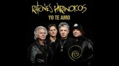 Yo Te Amo (Pseudo Video) - Ratones Paranoicos