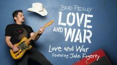 Love and War (Audio) - Brad Paisley, John Fogerty