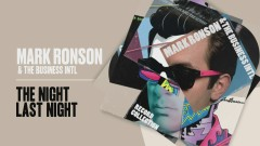 The Night Last Night (Official Audio) - Mark Ronson, The Business Intl.
