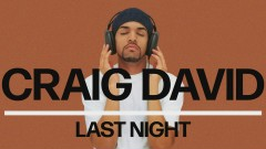 Last Night (Official Audio) - Craig David
