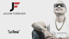 La Rosa (Cover Audio) - Jacob Forever