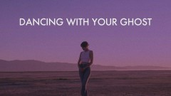 Dancing With Your Ghost (Lyric Video) - Sasha Sloan