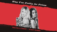 Way Too Pretty for Prison (Audio) - Miranda Lambert