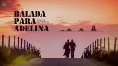 Balada Para Adelina - Richard Clayderman