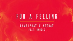 For A Feeling (Extended Mix) [Audio] - CamelPhat, ARTBAT, RHODES