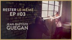 Les coulisses de la seánce photo (Rester le même) (Episode 3) - Jean-Baptiste Guegan