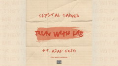 Run with Me (Pseudo Video) - Crystal Caines, A$AP Ferg