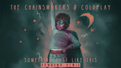 Something Just Like This (ARMNHMR Remix - Audio) - The Chainsmokers, Coldplay