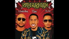SuperSonic - SUPTA, NaakMusiQ, DJ Tira