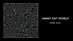 One Mil (Audio) - Jimmy Eat World