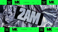 2AM (Martin Ikin Remix) [Audio] - MK, Carla Monroe