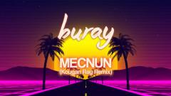 Mecnun (Kougan Ray Remix) - Buray
