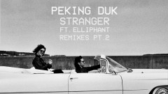 Stranger (Wax Motif Remix (Audio)) - Peking Duk, Wax Motif, Elliphant