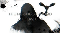 Yellow Box (Lyric Video) - The Neighbourhood