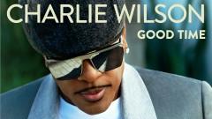 Good Time (Audio) - Charlie Wilson