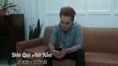 Đêm Qua Anh Khóc - Lee Huỳnh, Nguyễn Lân