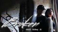 Broken - OLDboy, JK, Grace