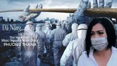 Đà Nẵng… Ngày Bão Giông - Phương Thanh