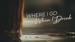 Where I Go When I Drink (Lyric Video) - Chris Young
