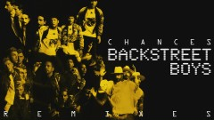 Chances (Kat Krazy Remix (Audio)) - Backstreet Boys