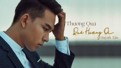Thương Quá Quê Hương Ơi - Huỳnh Tân