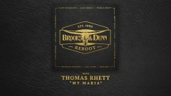 My Maria (with Thomas Rhett [Audio]) - Brooks & Dunn