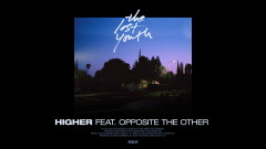 Higher (Audio) - Midnight Kids, Opposite the Other