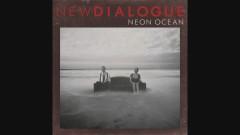Neon Ocean (Audio) - New Dialogue