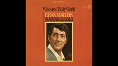 Welcome to My World (Audio) - Dean Martin