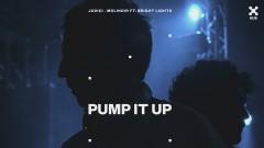 Pump It Up (feat. Bright Lights) (Áudio Oficial)