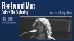 Sun Is Shining (Live) [Remastered] [Official Audio] - Fleetwood Mac
