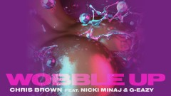 Wobble Up (Audio) - Chris Brown, Nicki Minaj, G-Eazy