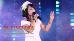 Bài Tango Buồn - Hoàng Mai Trang
