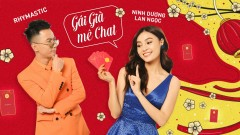 Gái Già Mê Chat - Ninh Dương Lan Ngọc, Rhymastic