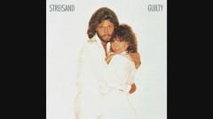 Guilty (Audio) - Barbra Streisand, Barry Gibb