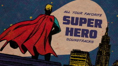 Superhero: Save the World | The Ultimate Superhero Soundtrack Playlist - Michael Giacchino