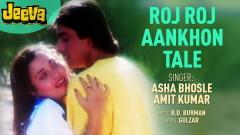 Roj Roj Aankhon Tale (Pseudo Video) - R.D. Burman, Asha Bhosle, Amit Kumar