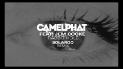Rabbit Hole (Solardo Remix) [Audio] - CamelPhat, Jem Cooke