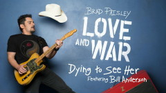 Dying to See Her (Audio) - Brad Paisley, Bill Anderson
